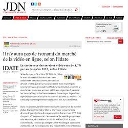Il n'y aura pas de tsunami du marché de la vidéo en ligne, selon l'Idate
