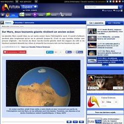 Sur Mars, deux tsunamis géants révèlent un ancien océan
