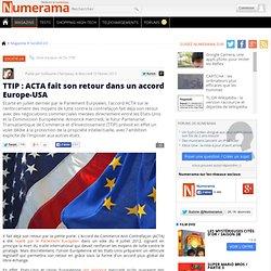 TTIP : ACTA fait son retour dans un accord Europe-USA