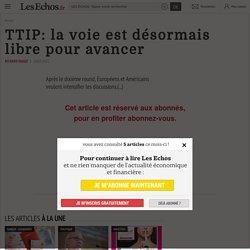 TTIP: la voie est désormais libre pour avancer