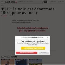 TTIP: la voie est désormais libre pour avancer - Les Echos