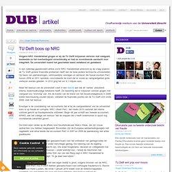 DUB: TU Delft boos op NRC