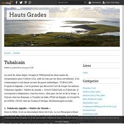 Tubalcain - Hauts Grades Maçonniques