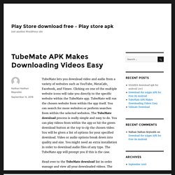 TubeMate APK Makes Downloading Videos Easy