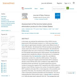 Journal of Dairy Science Available online 26 January 2019 Assessment of the bovine tuberculosis elimination protocol in the United States