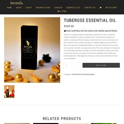 Tuberose Essential Oil - Organic Tuberose Absolute – Order Online at Iremiaoils.com