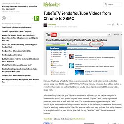 TubeToTV Sends YouTube Videos from Chrome to XBMC