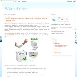 Wound Care: Tubifast Bandages: Ideal For Dressing Retention Without Tapes Or Pins