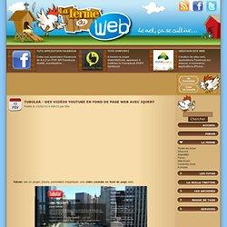 Tubular - Des vidéos youtube en fond de page web avec jQuery