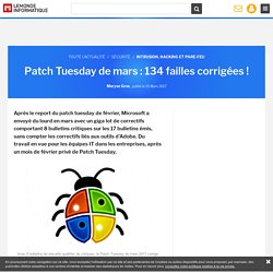 Patch Tuesday de mars : 134 failles corrigées !