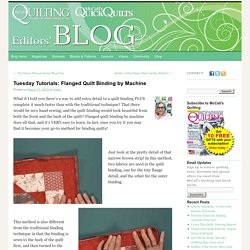 Tuesday Tutorials: Flanged Quilt Binding by Machine