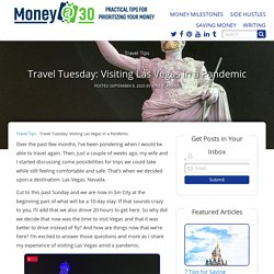 Travel Tuesday: Visiting Las Vegas in a Pandemic