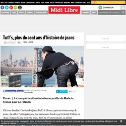 Tuff's, plus de cent ans d'histoire de jeans