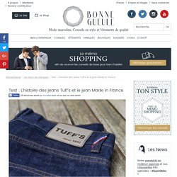 Tuff's : test du jean Made in France à moins de 100 euros