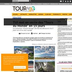 """TUI met en vente des """"Tours du Monde"""" en 15 jours"""