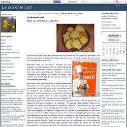 Tuiles aux amandes façon Lenôtre - Le cru et le cuit