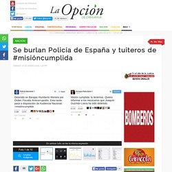Se burlan Policía de España y tuiteros de Peña Nieto por su #misióncumplida