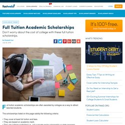 Full Tuition Academic Scholarships