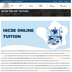 IGCSE Online Tuitions - Baccalaureate Classes