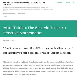 Math Tuition: The Best Aid To Learn Effective Mathematics