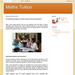 Everything Ought to Know About Home Education!