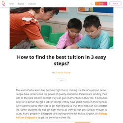 How to find the best tuition in 3 easy steps? - Science Master