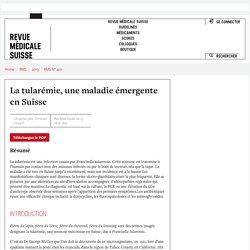 REVUE MEDICALE SUISSE - 2013 - La tularémie, une maladie émergente en Suisse