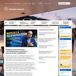 Matkalla tulevaisuuteen -nettiohjelmassa pohditaan tulevaisuuden työelämää
