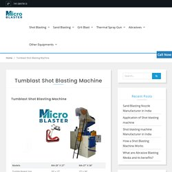 Tumblast Shot Blasting Machine - Manufacturer, Supplier in Jodhpur India.