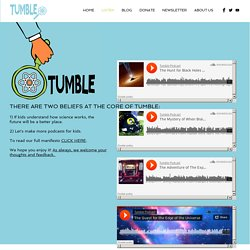 Tumble Science Podcast for Kids//Listen