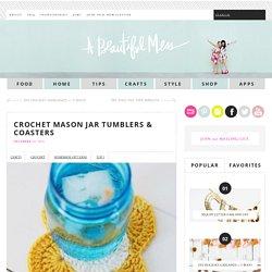 Crochet Mason Jar Tumblers & Coasters