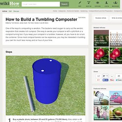 How to Build a Tumbling Composter: 11 Steps
