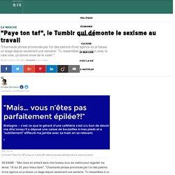 """""""Paye ton taf"""", le Tumblr qui démonte le sexisme au travail"""