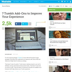 7 Tumblr Add-Ons to Improve Your Experience