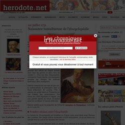 1er juillet 1751 - Naissance tumultueuse de l'Encyclopédie