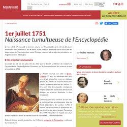 1er juillet 1751 - Naissance tumultueuse de l'Encyclopédie [ressource]