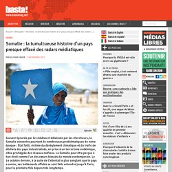 Somalie : la tumultueuse histoire d'un pays presque effacé des radars médiatiques
