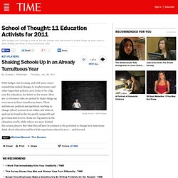 Shaking Schools Up in an Already Tumultuous Year - School of Thought: 11 Education Activists for 2011