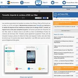 TunesGo importe le contenu d'iOS sur Mac