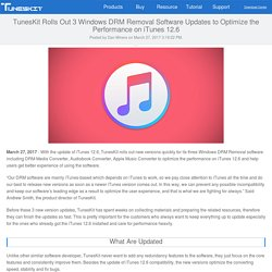 TunesKit Rolls Out 3 Windows DRM Removal Software Updates to Optimize the Performance on iTunes 12.6
