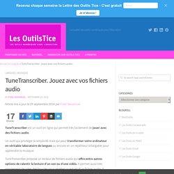 TuneTranscriber. Jouez avec vos fichiers audio – Les Outils Tice