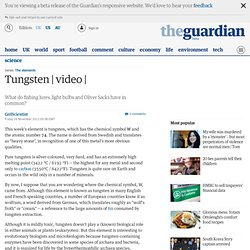 Tungsten | video | @GrrlScientist | Science