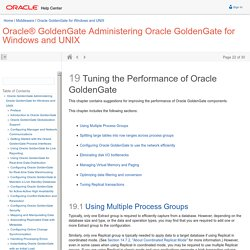 19 Tuning the Performance of Oracle GoldenGate