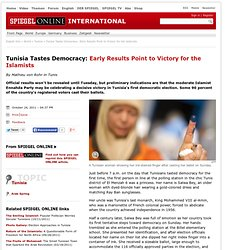 Tunisia Tastes Democracy: Early Results Point to Victory for the Islamists - SPIEGEL ONLINE - News - International