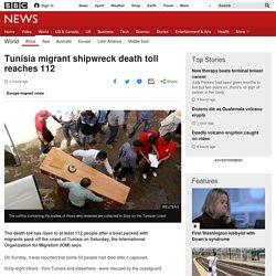 Tunisia migrant shipwreck death toll reaches 112