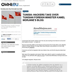 Tunisia: Hackers take over Tunisian Foreign Minister Kamel Morjane's Blog » Article » OWNI.eu, Digital Journalism
