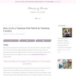 How to Do a Tunisian Purl Stitch in Tunisian Crochet