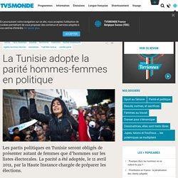La Tunisie adopte la parité hommes-femmes en politique