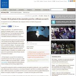 Tunisie: De la prison et des amendes pour les «offenses au sacré»