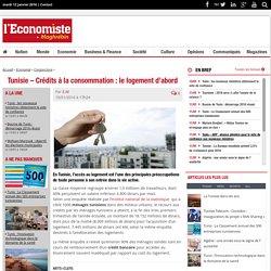 Tunisie - Crédits à la consommation : Le logement d'abord